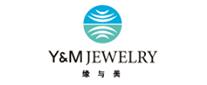 高级珠宝制造商Y&M缘与美